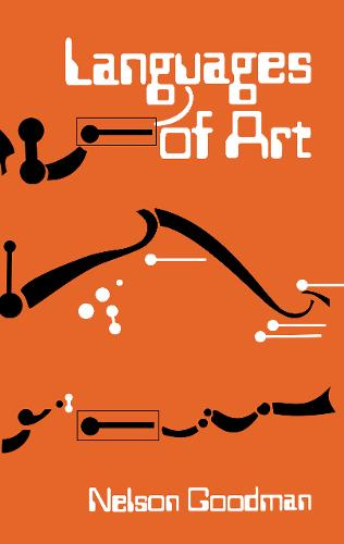 Languages of Art: An Approach to a Theory of Symbols (Paperback)