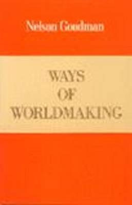 Ways of Worldmaking (Paperback)