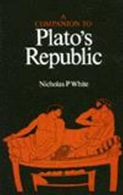 A Companion To Plato's Republic (Paperback)