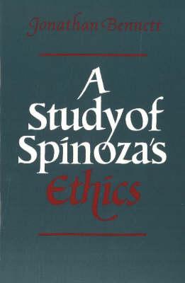 A Study of Spinoza's Ethics (Hardback)