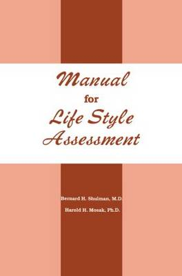 Manual For Life Style Assessment (Paperback)
