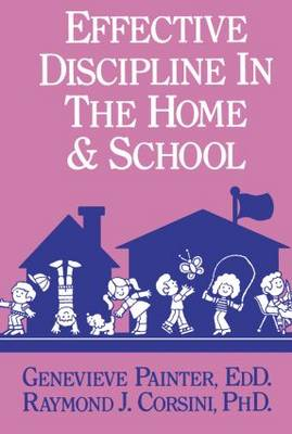 Effective Discipline In The Home And School (Paperback)