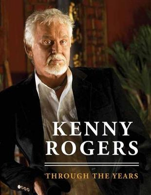 Kenny Rogers: Through the Years (Paperback)