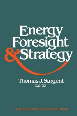 Energy, Foresight, and Strategy (Paperback)