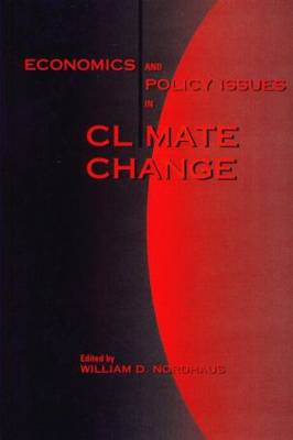 Economics and Policy Issues in Climate Change (Hardback)