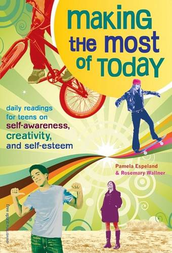 Making the Most of Today (Paperback)