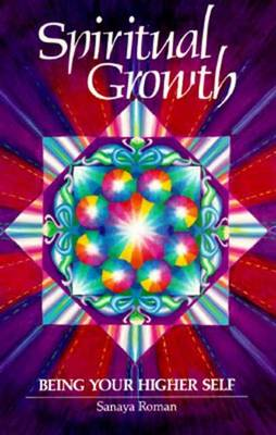 Spiritual Growth: Being Your Higher Self - Earth life 2 (Paperback)