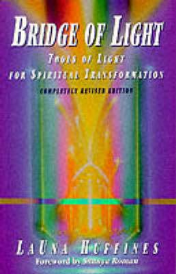 Bridge of Light: Tools of Light for Spiritual Transformation (Paperback)