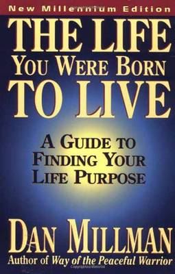 The Life You Were Born to Live: Finding Your Life Purpose (Paperback)