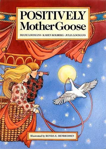Positively Mother Goose (Paperback)