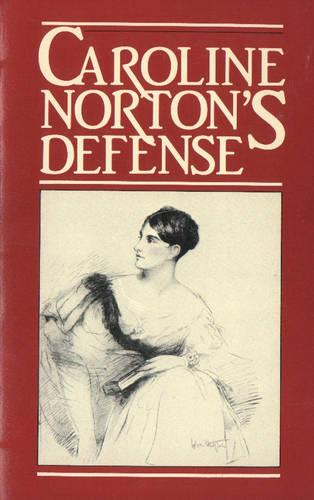 Defence: English Laws for Women in the Nineteenth Century (Paperback)