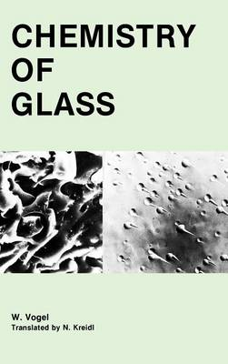 Chemistry of Glass (Hardback)