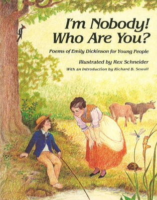 I'm Nobody! Who are You?: Poems of Emily Dickinson for Children (Paperback)