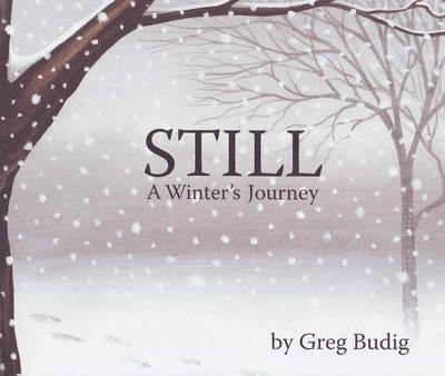 Still: A Winter's Journey (Paperback)