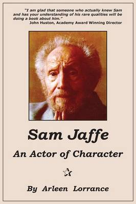 Sam Jaffe: An Actor of Character (Paperback)