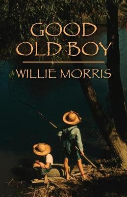 Good Old Boy: A Delta Boyhood (Paperback)