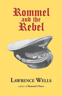 Rommel and the Rebel (Paperback)