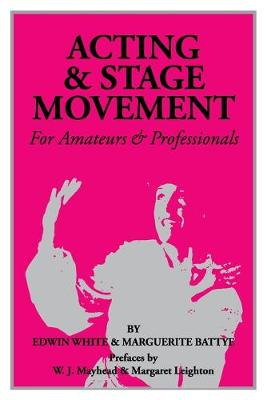 Acting & Stage Movement (Paperback)