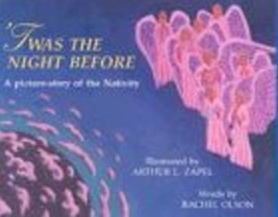 'Twas the Night Before: A Picture-Story of the Nativity (Paperback)