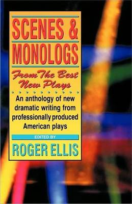 Scenes & Monologs from the Best New Plays (Paperback)