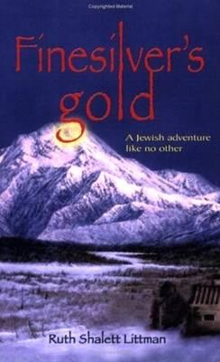 Finesilver's Gold (Paperback)