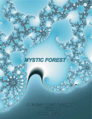 Mystic Forest Screenplay: A Fantasy Quest Children's Story