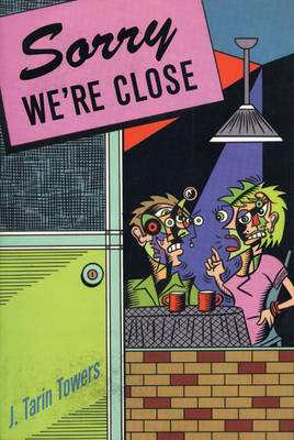 Sorry We're Close (Paperback)