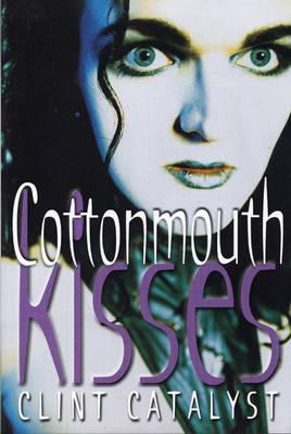 Cottonmouth Kisses (Paperback)