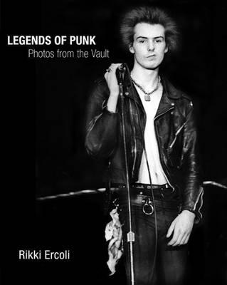 Legends of Punk: Photos from the Vault (Hardback)
