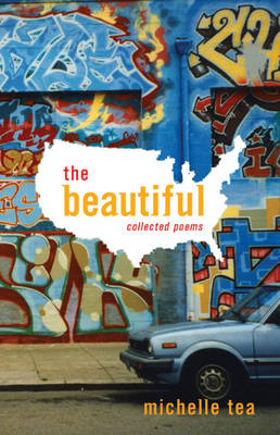The Beautiful: Collected Poems (Paperback)