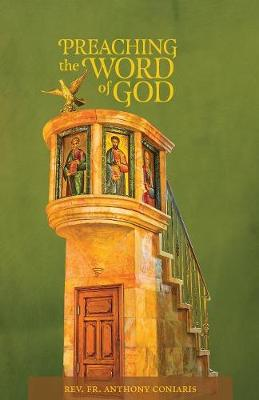 Preaching the Word of God - Saint John Chrysostom Lectures on Preaching (Paperback)