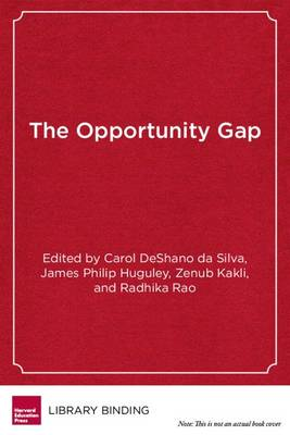 The Opportunity Gap: Achievement and Inequality in Education (Paperback)