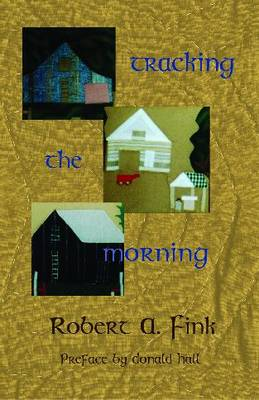 Tracking the Morning (Paperback)