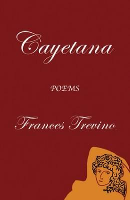Cayetana: Poems (Paperback)
