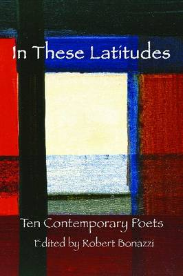 In These Latitudes: Ten Contemporary Poets (Paperback)