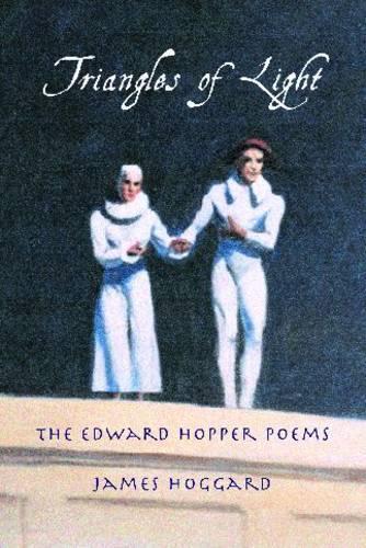 Triangles of Light: The Edward Hopper Poems (Paperback)