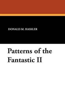 Patterns of the Fantastic II (Hardback)