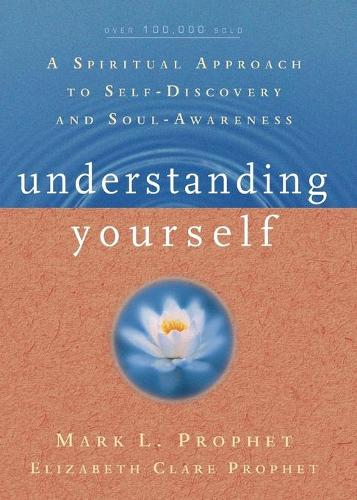 Understanding Yourself: A Spiritual Approach to Self-Discovery and Soul Awareness (Paperback)