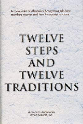 Twelve Steps and Twelve Traditions (Hardback)