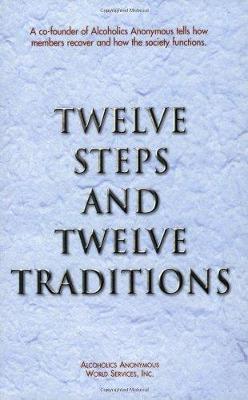 Twelve Steps and Twelve Traditions (Paperback)