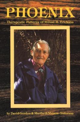 Phoenix: Therapeutic Patterns of Milton H.Erickson (Paperback)