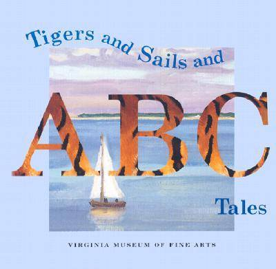 Tigers and Sails and ABC Tales (Hardback)