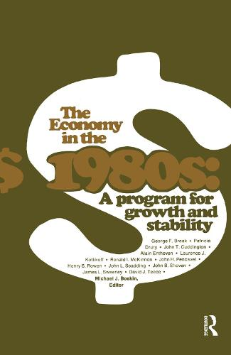 The Economy in the 1980s: A Program for Growth Stability (Paperback)