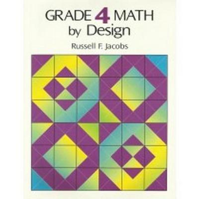 Grade 4 Math by Design (Paperback)