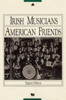 Irish Musicians/American Friends (Paperback)