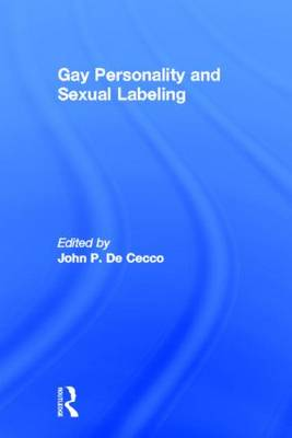 Gay Personality And Sexual Labeling: Critical Clinical Issues (Paperback)