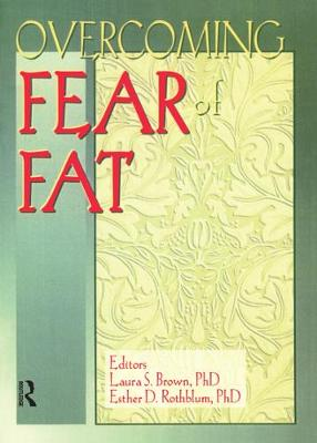Overcoming Fear of Fat (Paperback)