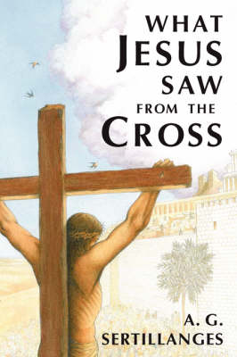 What Jesus Saw from the Cross (Paperback)