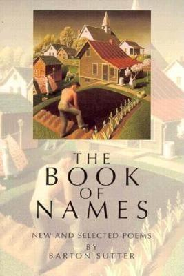 The Book of Names: New and Selected Poems - American Poets Continuum (Paperback)