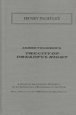 James Thompson's the City of Dreadful Night (Hardback)